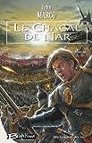 Marco, John: Des tyrans et des rois 1: le chacal de nar (French Edition)