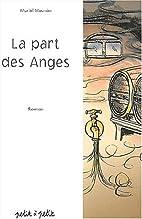 La part des anges: roman by Muriel Meunier