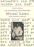 Jacques Mercier: Les traverses éthiopiennes de Michel Leiris: Amour, possession, ethnologie