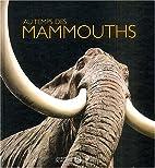 Au temps des mammouths (exposition) by Alain…