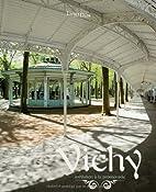 Vichy : Invitation à la promenade by…