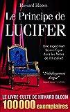 Bloom, Howard: Le Principe de Lucifer (French Edition)