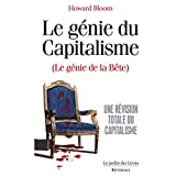 Bloom, Howard: le genie du capitalisme (le genie de la bete)