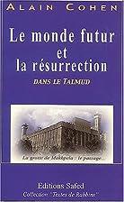 Le monde futur et la résurrection dans le…