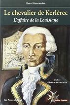 Le chevalier de Kerlérec, 1704-1770 :…