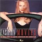 Fashion Movies : La Mode dans le cinéma…