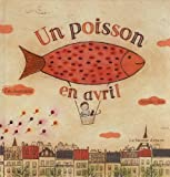 Eric Sanvoisin: Un poisson en avril (French Edition)