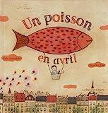 Eric Sanvoisin: Un poisson en avril (French Edition)