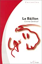 Le baîllon by Corinne Gendraud