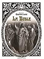 La Bible by Gustave Dore