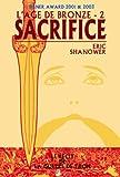 Shanower, Eric: l'âge de bronze t.2 ; sacrifice