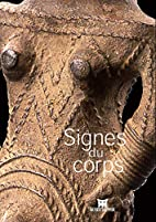 Signes du corps by Christiane…