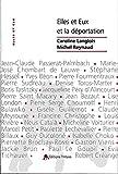 Michel Reynaud: Elles et eux et la déportation (French Edition)