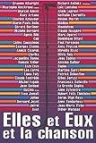 Michel Reynaud: Elles et Eux et la chanson (1CD audio) (French Edition)