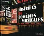 Histoires de Comédies Musicales by Patrick…