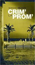 Crim' Sur la Prom' by Deloupy Bernard