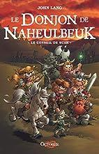Le Donjon de Naheulbeuk, Tome 3 : Le Conseil…