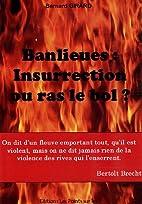 Banlieues : Insurrection ou ras le bol ? by…