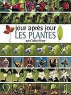 Jour après jour: les plantes by…