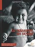 Patrice Van Eersel: la naissance d'un voyage ; l'accouchement à travers les peuples