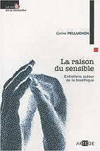 La raison du sensible by Corine Pelluchon