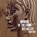 Memorial of Camp des Milles by Alain…