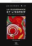 Jaegwon Kim: La survenance et l'esprit (French Edition)