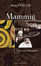 Mammig, Tome 1 (French Edition)