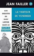 LE VISITEUR DU VENDREDI by Palémon