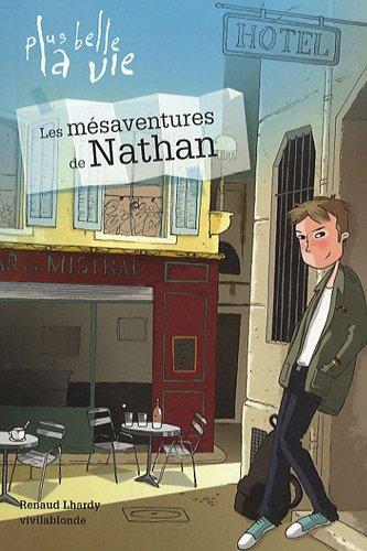 plus-belle-la-vie-tome-1-les-mesaventures-de-nathan