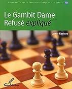 Le Gambit Dame Refusé expliqué…