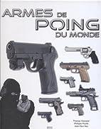 Armes de poing du monde by Philippe Poulet