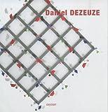Eric de Chassey: Daniel Dezeuze (French Edition)