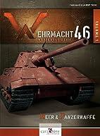 Wehrmacht 46 : l'arsenal du Reich -…
