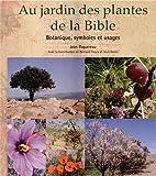 Au jardin des plantes de la bible.…