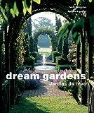 Andrew Lawson: Dream gardens (French Edition)