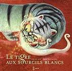 Le tigre aux sourcils blancs by Jin-suk Lee