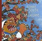 Conte du soleil et de la lune by Young Hee…