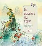 Le papillon du coeur by Sophie Guiberteau