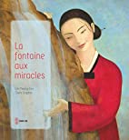La fontaine aux miracles by Yeong-hee Lim