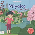 Miyako de Tokyo by Miho Yamada