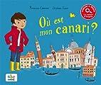 Ou Est Mon Canari ? by Princesse Cam C