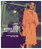Edith Bouvier Beale of Grey Gardens: A Life…