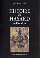 Histoire du hasard en occident by Jean-Marie…