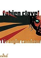 L'évangile cannibale by Fabien…