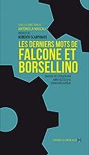 Les derniers mots de Falcone et Borsellino…