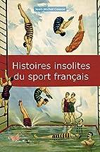 HISTOIRES INSOLITES DU SPORT FRANCAIS by…
