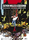James Romberger: seven miles a second