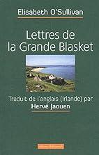 Lettres de la Grande Blasket by Elisabeth…