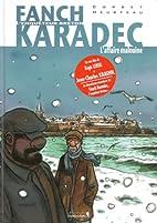 Fanch Karadec T02 L'affaire Malouine by…